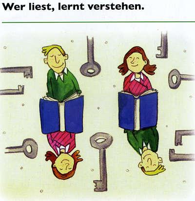 Wer liest, lernt verstehen. Quelle: Bundesverband Leseförderung e.V.9 Urheberin: Isabelle Dinter. Litterarius in der Wikipedia.