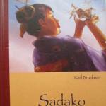 Karl bruckner Sadako will leben