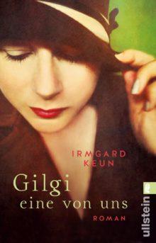 Irmgard Keun Gilgi eine von uns