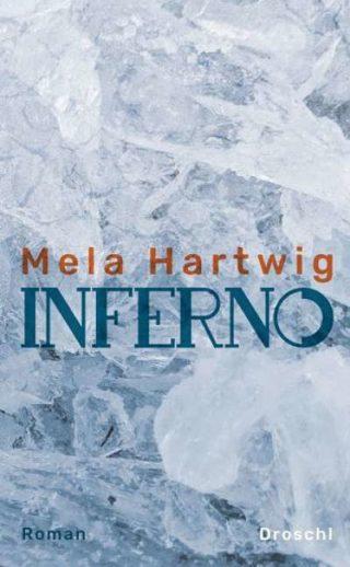 Mela Hartwig Inferno
