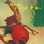 Cover Ueber den grossen Fluss