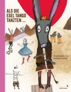 Als die Esel Tangot tanzten