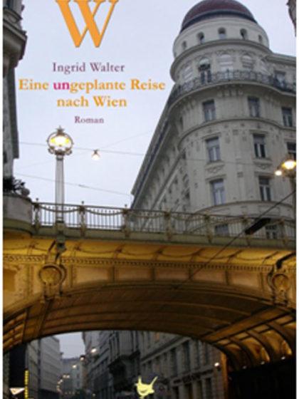 Cover Eine ungeplante Reise nach Wien