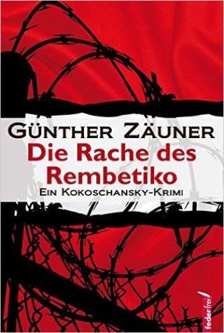 Günther Zäuner Die Rache des Rembetiko