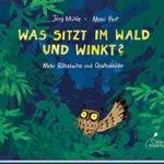 Cover des Kinderbuches Was sitzt im Wald und winkt?